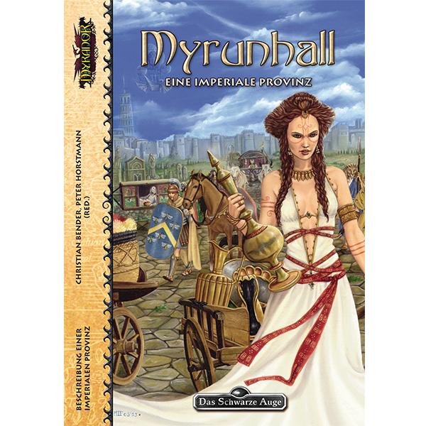 Myrunhall - Eine imperiale Provinz